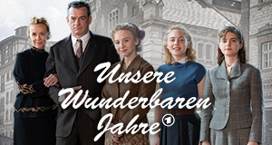 """""""Unsere wunderbaren Jahre"""" - Bild-Quelle: www.daserste.de"""